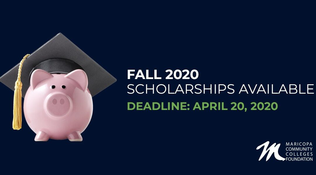 Maricopa Community Colleges Foundation Scholarships Open March 1